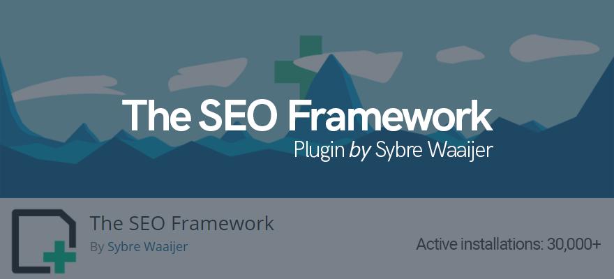 The SEO Framework plugin developed by Sybre Waaijer