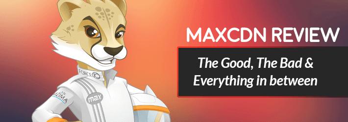 honest maxcdn review 2016