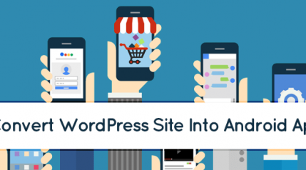 plugins to convert wordpress site into awesome android app