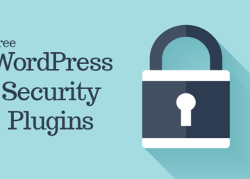 The Best Free WordPress Security Plugins Available Today