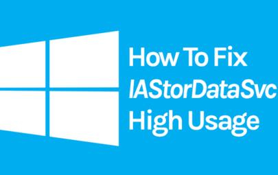 Fix High CPU Usage By IAStorDataSvc Better Known Intel Storage Data Service