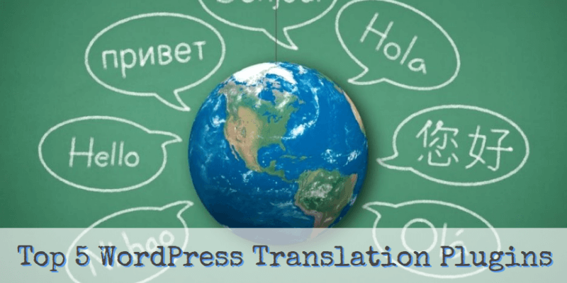 Best 5 WordPress Translation Plugins