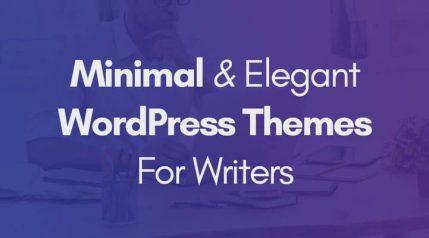 18 Best Minimal WordPress Themes For Writers