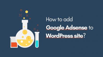 How to Setup & Add Google Adsense to WordPress Websites