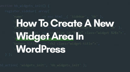 How To Create New Widget Area In WordPress In 2 Steps