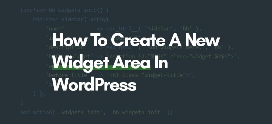 create widget area in wordpress code snippet