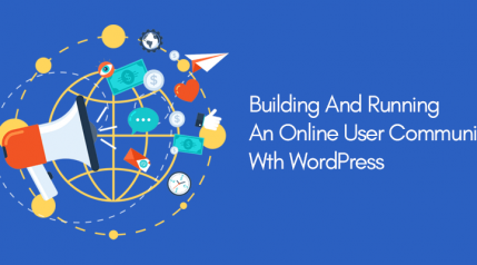 Building and Running an Online User Community with WordPress