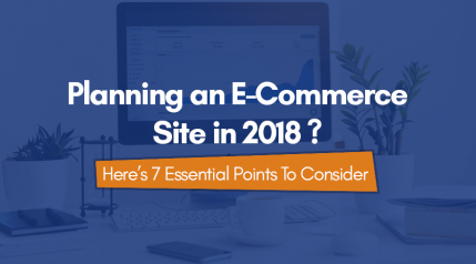 Important Ideas to Consider When Planning an E-Commerce Site in 2018