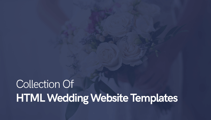 why not inform everyone about it by creating an appealing website that makes use of html wedding templates once the date is fixed start attracting
