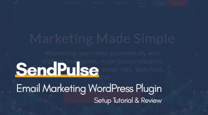 SendPulse Email Marketing WordPress Plugin Setup Tutorial & Review