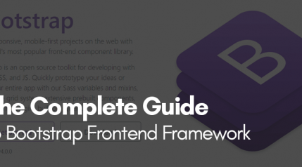 The Complete Guide To Bootstrap Frontend Framework